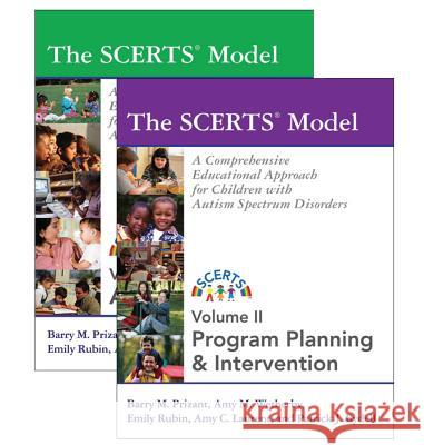 The SCERTS Model, Volume I & II: A Comprehensive Educational Approach for Children with Autism Spectrum Disorders Barry M. Prizant Amy M. Wetherby Emily Rubin 9781557668189