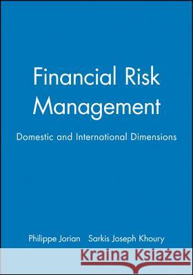 Financial Risk Management: From Reconstruction to Reagan Philippe Jorion 9781557865915 Blackwell Publishers