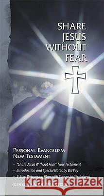 Share Jesus Without Fear New Testament-KJV Broadman & Holman Publishers 9781558197930