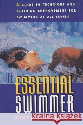 The Essential Swimmer Steve Tarpinian 9781558213869