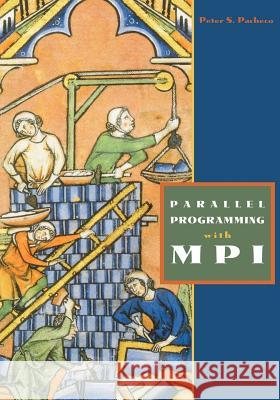 Parallel Programming with Mpi Peter Pacheco 9781558603394