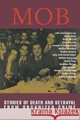 Mob: Stories of Death and Betrayal from Organized Crime Clint Willis Joey 9781560253242