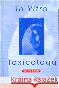 In Vitro Toxicology, Second Edition Shayne Cox Gad 9781560327691