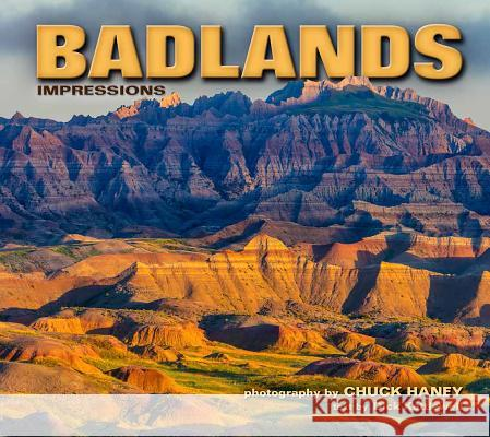 Badlands Impressions Chuck Haney Dick Kettlewell 9781560375791