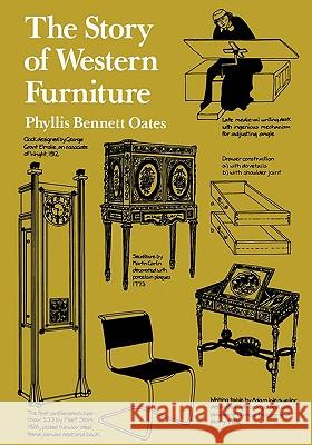The Story of Western Furniture Phyllis Bennett Oates 9781561310678