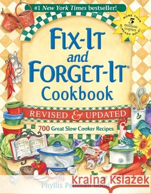Fix-It and Forget-It Cookbook: 700 Great Slow Cooker Recipes Phyllis Pellman Good 9781561486861