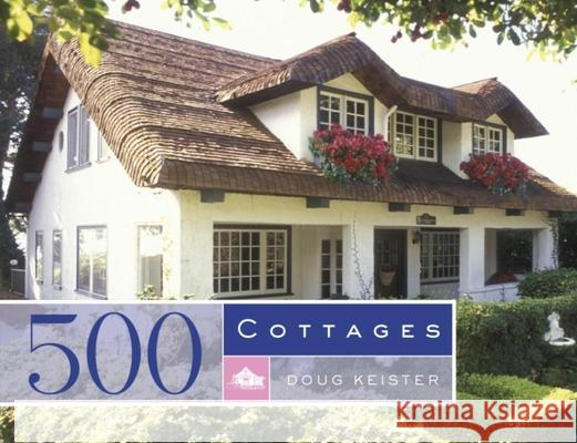 500 Cottages Douglas Keister 9781561588435