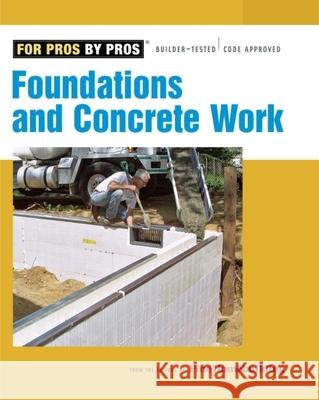 Foundations & Concrete Work Fine Homebuilding 9781561589906
