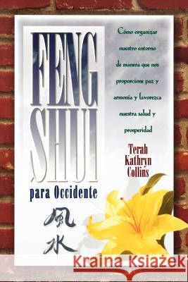 Feng Shui Para Occidente Terah Kathryn Collins 9781561704996 Hay House