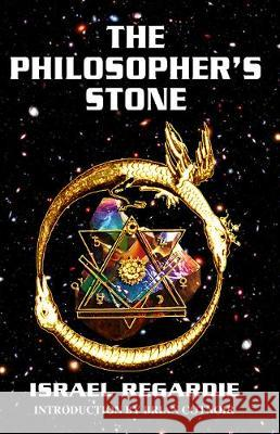The Philosopher's Stone Israel Regardie 9781561845491