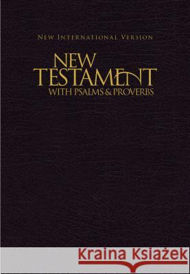 NIV, New Testament with Psalms and Proverbs, Pocket-Sized, Paperback, Black Biblica 9781563206641