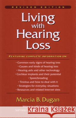 Living with Hearing Loss: The Deaf Insurrection Against Ma Bell Marcia B. Dugan Howard E. Stone 9781563681349