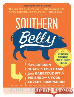 Southern Belly: A Food Lover's Companion John T. Edge 9781565125476