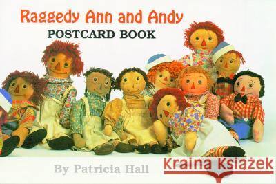 Raggedy Ann and Andy Postcard Book Patricia Hall 9781565543997