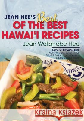 Jean Hee's Best of the Best Hawaii Recipes Jean Watanabe Hee 9781566478427