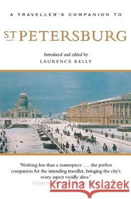 A Traveller's Companion to St. Petersburg Laurence Kelly 9781566564922