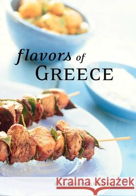 Flavors of Greece Rosemary Barron 9781566565516