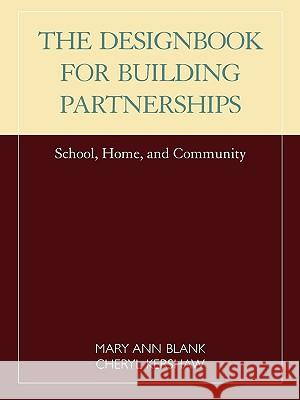 Designbook for Building Partnerships: School, Home, and Community Mary Ann Blank 9781566766197