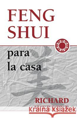 Feng Shui Para La Casa Richard Webster 9781567188103