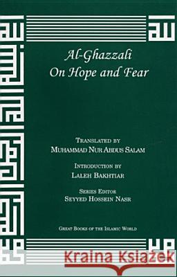Al-Ghazzali on Hope and Fear Muhammad Al-Ghazzali 9781567447064