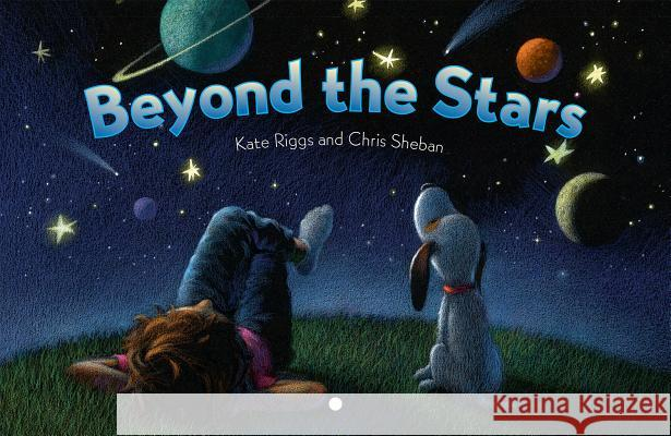 Beyond the Stars Kate Riggs Chris Sheban 9781568463360