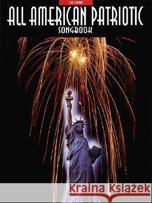 All-American Patriotic Songbook Creative Concepts Publishing             John Haag 9781569220351