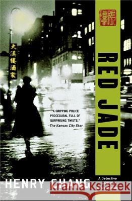 Red Jade Henry Chang 9781569479971 Soho Crime