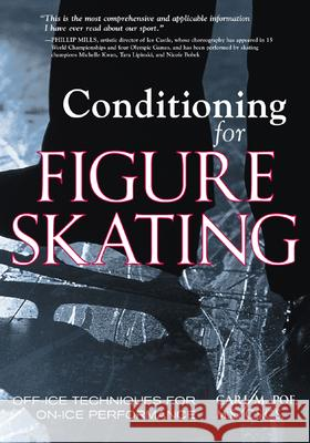 Conditioning for Skating Carl M. Poe 9781570282201