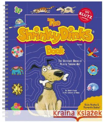 The Shrinky Dinks Book Sherri Haab Klutz Press 9781570544071 Klutz