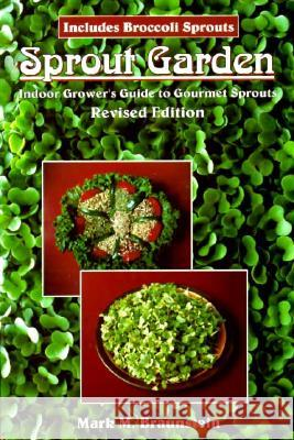 Sprout Garden Mark Mathew Braunstein 9781570670732