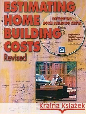 Estimating Home Building Costs [With CDROM] W. P. Jackson Brian E. P. Beeston 9781572182059