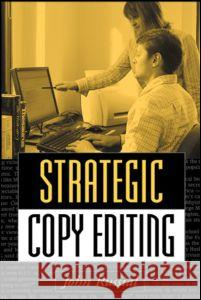 Strategic Copy Editing John Russial 9781572309265