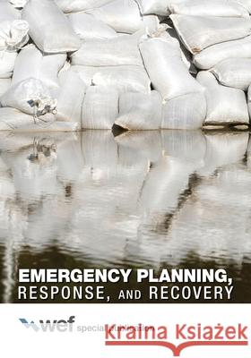 Emergency Planning, Response, and Recovery Water Environment Federation   9781572782747