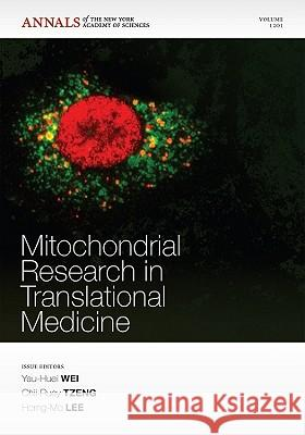 Mitochondrial Research in Translational Medicine, Volume 1201 YH Wei   9781573318037