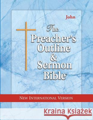 Preacher's Outline & Sermon Bible-NIV-John Leadership Ministries Worldwide 9781574070804