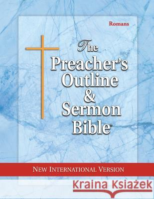 Preacher's Outline & Sermon Bible-NIV-Romans Leadership Ministries Worldwide 9781574070828