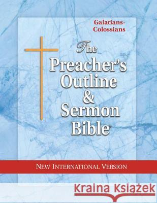 Preacher's Outline & Sermon Bible-NIV-Galatians-Colossians Leadership Ministries Worldwide 9781574070842