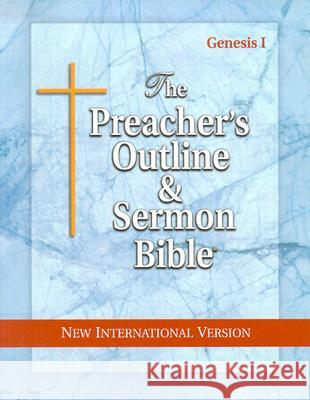 Preacher's Outline & Sermon Bible-NIV-Genesis I: Chapters 1-11 Leadership Ministries Worldwide 9781574070910