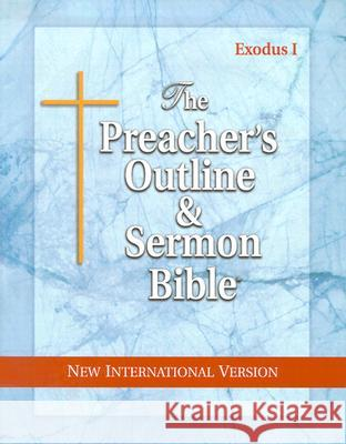 Preacher's Outline & Sermon Bible-NIV-Exodus I: Chapters 1-18 Leadership Ministries Worldwide 9781574070934