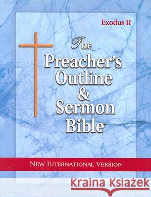 Preacher's Outline & Sermon Bible-NIV-Exodus 2: Chapters 19-50 Leadership Ministries Worldwide 9781574070941