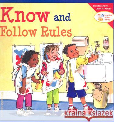 Know and Follow Rules Cheri J. Meiners Meredith Johnson 9781575421308