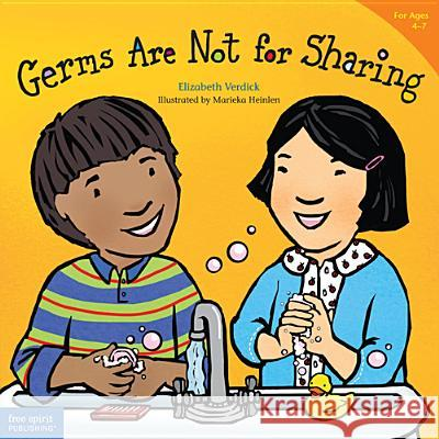 Germs are Not for Sharing Elizabeth Verdick Marieka Heinlen 9781575421971