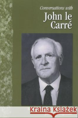 Conversations with John Le Carre John L Matthew J. Bruccoli Judith S. Baughman 9781578066698 University Press of Mississippi