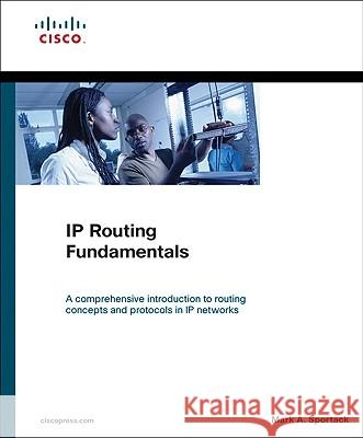 IP Routing Fundamentals Mark Sportack 9781578700714
