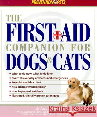 The First Aid Companion For Dogs & Cats Amy D. Shojai 9781579543655