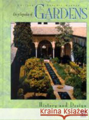 Encyclopedia of Gardens: History and Design Candace Shoemaker 9781579581732