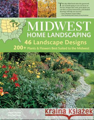 Midwest Home Landscaping, 3rd Edition Roger Holmes Rota Buchanan 9781580114974