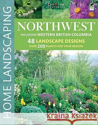 Northwest, Including British Columbia Roger Holmes Don Marshall 9781580115179