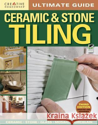 Ultimate Guide: Ceramic & Stone Tiling Fran J Donegan   9781580115469