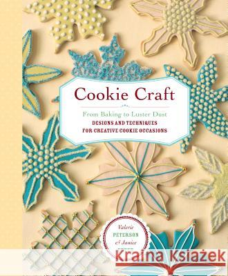 Cookie Craft Valerie Peterson Janice Fryer 9781580176941